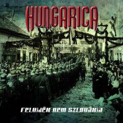 Felvidék NEM Szlovákia CD : Hungarica