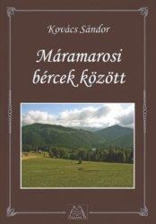 Máramarosi bércek között - Kovács Sándor