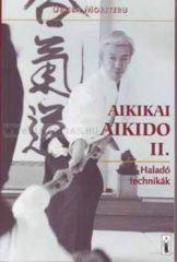Aikikai aikido II.  - Haladó technikák