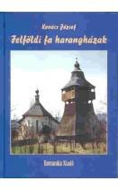 Felföldi fa harangházak: Kovács József