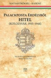 Palackposta Erdélyből - Hitel Kolozsvár, 1935-1944