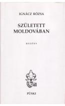 Született Moldovában : Ignácz Rózsa