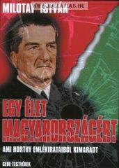 Egy élet Magyarországért-Milotay István