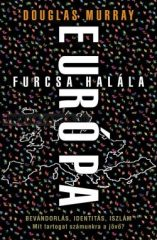 Európa furcsa halála- Douglas Murray