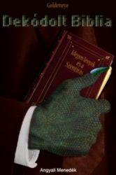 Dekódolt Biblia -Idegen lények és a Szentírás -Goldeneye