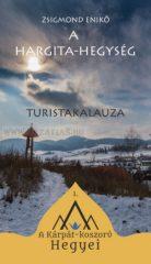 A Hargita-hegység turisakalauza-  Zsigmond Enikő