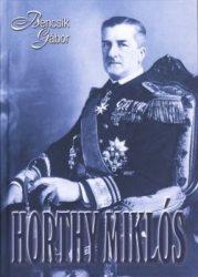 Horthy Miklós : Bencsik Gábor