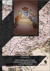 Népességi mozgalmak Erdélyben és környékén a középkorban : Darkó Jenő