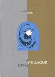 A csillagok tükre- Nádor Judit