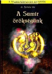 A Sumír örökségünk-A Bobula Ida hagyaték