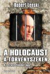 A holocaust a törvényszéken : Robert Lenski
