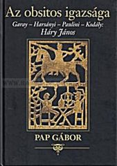Pap Gábor-Az obsitos igazsága