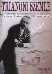 Trianoni Szemle II.évfolyam 1. szám A Trianon Kutatóintézet folyóirata