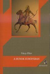 A hunok Európában- Váczy Péter