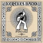 Kerekes Band-Pimasz 2006-CD