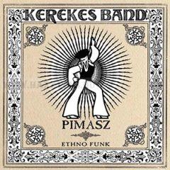 Kerekes Band-Pimasz 2006-CD