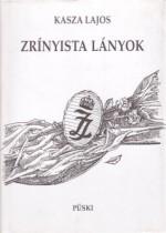 Zrínyista lányok -Kasza Lajos