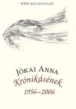Krónikásének 1956-2006- Jókai Anna