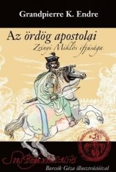 Az ördög apostolai Zrínyi Miklós ifjúsága- Grandpierre K. Endre