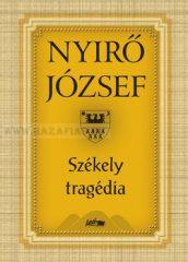 Székely tragédia- Nyírő József