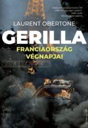 Laurent Obertone Gerilla Franciaország végnapjai