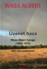 Üzenet haza MP3 CD melléklettel Wass Albert hangja (1964-1975)