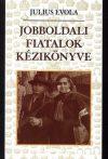Jobboldali fiatalok kézikönyve -Julius Evola