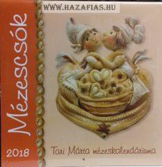 Tari Márta Mézescsók 2018 - Tari Márta mézeskalendáriuma