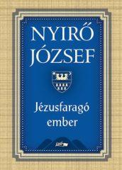 Jézusfaragó ember : Nyírő József