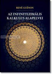 René Guénon- AZ INFINITEZIMÁLIS KALKULUS ALAPELVEI