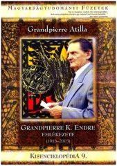 Kisenciklopédia 9. - Grandpierre K. Endre emlékezete 1916-2003