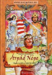 Árpád népe - Magyar mondák az Árpád-ház korából
