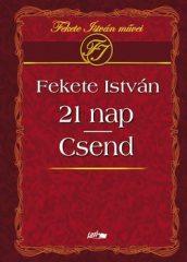 21 nap-Csend: Fekete István