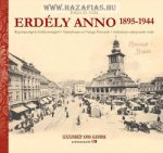 Erdély Anno 1895-1944-Régi képeslapok Erdélyországból