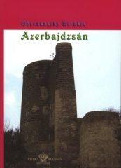 Azerbajdzsán : Obrusánszky Borbála