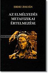 Erdei Zoltán-Az elmélyedés metafizikai értelmezése