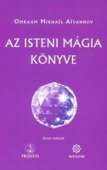 Az Isteni mágia könyve -Omraam Mikhaél Aivanhov