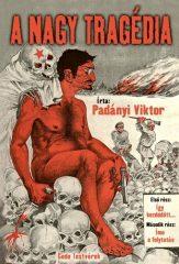 A nagy tragédia - Padányi Viktor