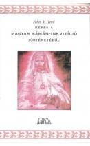 Képek a magyar sámán-inkvizíció történetéből : Fehér M. Jenő
