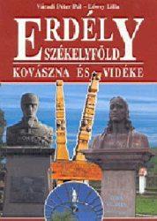 Erdély Székelyföld Kovászna és Vidéke -Lőwey Lilla, Váradi Péter Pál
