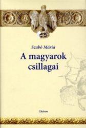 A magyarok csillagai - Szabó Mária