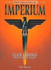 Imperium-Ulick Varange (Francis Parker Yockey)