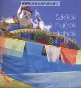 Csöpel Láma- Szkíták és hunok a Buddhák ősi útján II. kötet