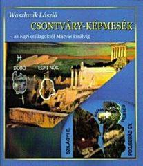 Csontváry-képmesék - Waszlavik László