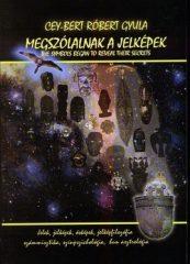 Megszólalnak a jelképek: Cey-Bert Róbert Gyula