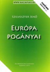 Európa pogányai-Szilveszter Jenő- Zsarátnok könyvek