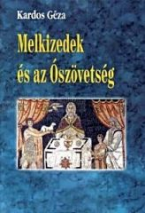 Kardos Géza-Melkizedek és az Ószövetség