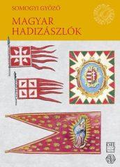 Magyar hadizászlók - Somogyi Győző