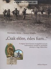 CSAK ELŐRE, ÉDES FIAM- Hermann Attila