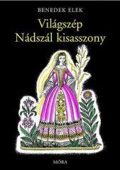 Világszép Nádszál kisasszony- Benedek Elek